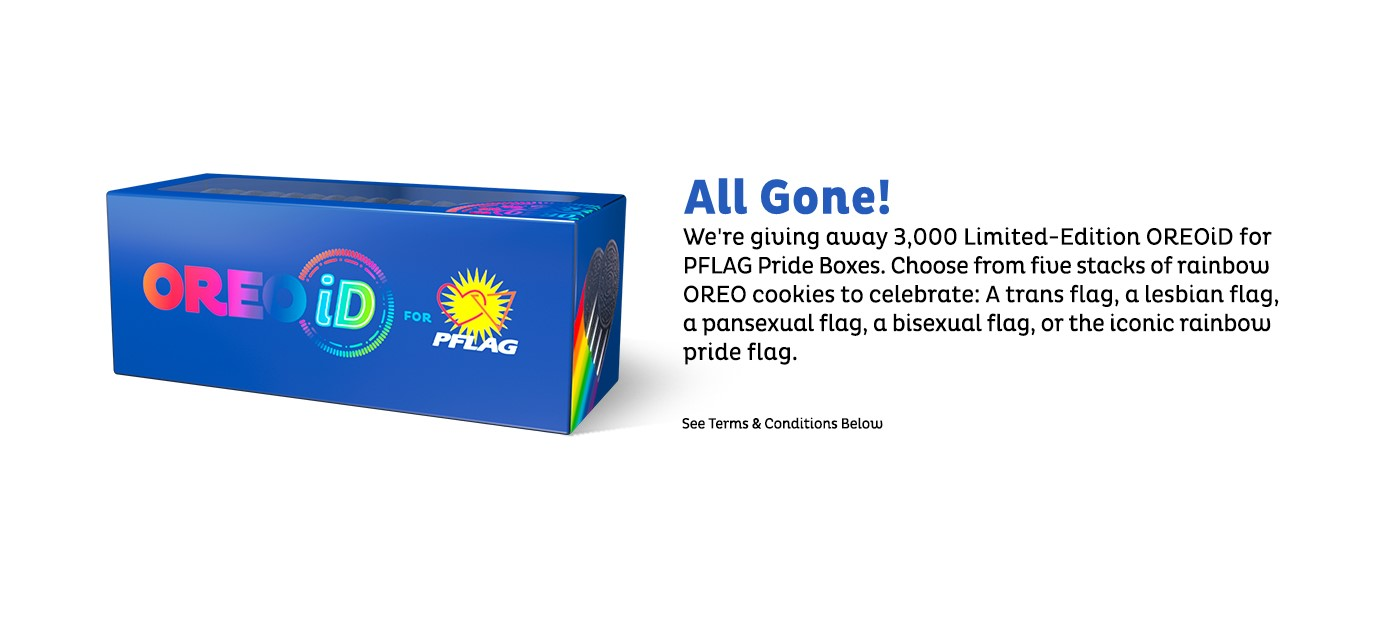 Coming Soon we are giving away 3000 limited edition OREOiD for PFLAG PRIDE Boxes